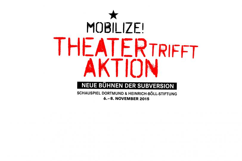 Mobilize! - Theater trifft Aktion